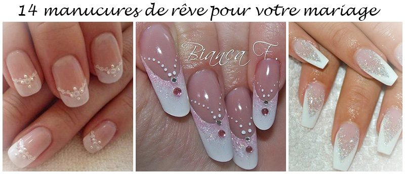 Ongles Mariage 2017