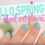Vive le printemps – Nail art fleuri